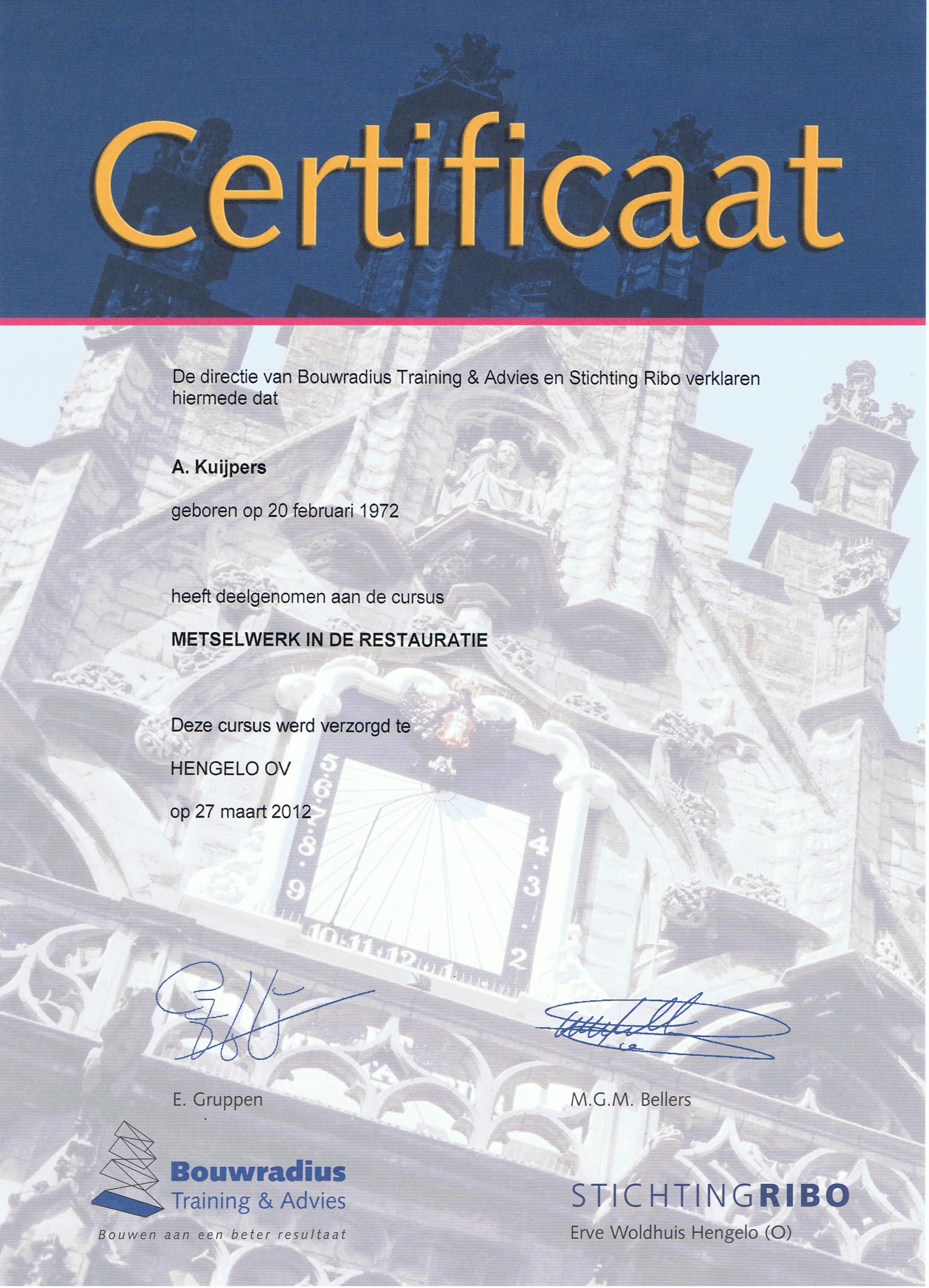 Certificaat Stichting RIBO Metselwerk in de Restauratie - Alex Kuijpers Voegbedrijf en Gevelrenovatie